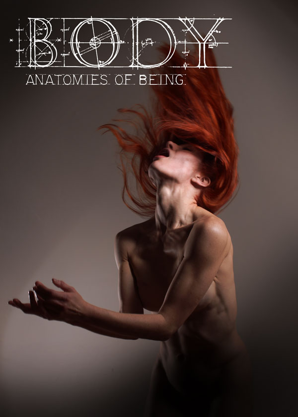 Body: Anatomies of Being